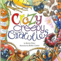 Crazy Creepy Crawlies book cover.