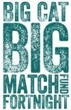 Big Cat Big Match Fortnight logo.