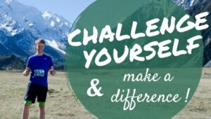 Challenge yourself and make a difference